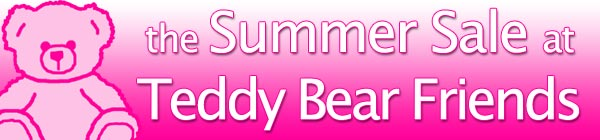 Save in the Sale at Teddy Bear Friends
